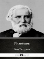 Phantoms by Ivan Turgenev - Delphi Classics (Illustrated)