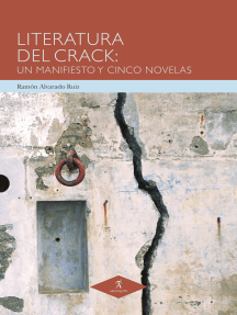 Literatura del Crack: Un manifiesto y cinco novelas