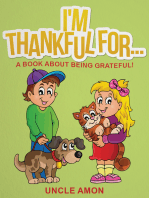 I'm Thankful For... A Book About Being Grateful