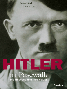 Hitler in Pasewalk: Die Hypnose und ihre Folgen