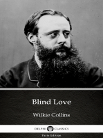 Blind Love by Wilkie Collins - Delphi Classics (Illustrated)