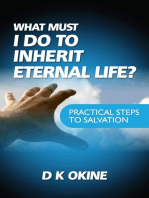 What Must I Do To Inherit Eternal Life?
