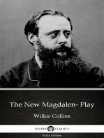 The New Magdalen- Play by Wilkie Collins - Delphi Classics (Illustrated)