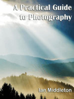 A Practical Guide to Photography