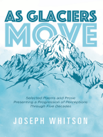 As Glaciers Move