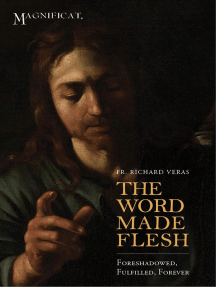 The Word Made Flesh: Foreshadowed, Fulfilled, Forever