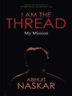I Am The Thread