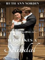 If It Takes A Scandal