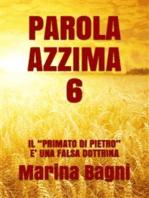 Parola Azzima 6