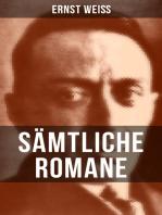 Sämtliche Romane von Ernst Weiß