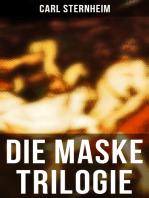 Die Maske Trilogie