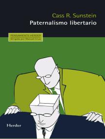 Paternalismo libertario: ¿Por qué un empujoncito?