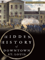 Hidden History of Downtown St. Louis