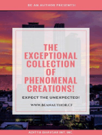 The Exceptional Collection of PHENOMENAL CREATIONS