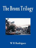The Bronx Trilogy