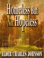 Homeless But Not Hopeless! Revised!