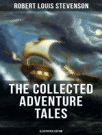 THE COLLECTED ADVENTURE TALES OF R. L. STEVENSON (Illustrated Edition)