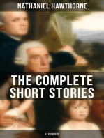 THE COMPLETE SHORT STORIES OF NATHANIEL HAWTHORNE (Illustrated)