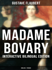 Madame Bovary - Interactive Bilingual Edition (English / French): A Classic of French Literature