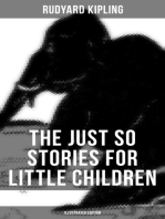 THE JUST SO STORIES FOR LITTLE CHILDREN (Illustrated Edition)