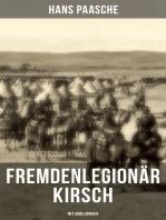Fremdenlegionär Kirsch (Mit Abbildungen)