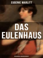 DAS EULENHAUS (Historische Liebesgeschichte)