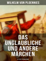 Das Unglaubliche und andere Märchen (51 Titel in einem Band)