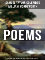 Poems by Samuel Taylor Coleridge and William Wordsworth (Including Their Thoughts On Poetry Principles and Secrets)