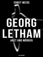 Georg Letham - Arzt und Mörder (Psychokrimi)