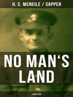 NO MAN'S LAND (A WW1 Saga)