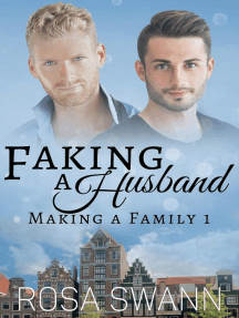 Faking a Husband: Making a Family, #1
