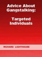 Advice About Gangstalking