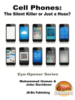 Cell Phones: The Silent Killer or Just a Hoax?