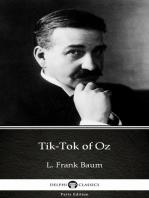 Tik-Tok of Oz by L. Frank Baum - Delphi Classics (Illustrated)
