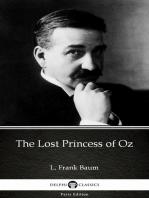 The Lost Princess of Oz by L. Frank Baum - Delphi Classics (Illustrated)
