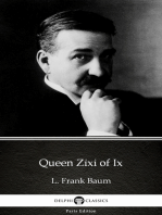 Queen Zixi of Ix by L. Frank Baum - Delphi Classics (Illustrated)