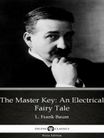 The Master Key An Electrical Fairy Tale by L. Frank Baum - Delphi Classics (Illustrated)