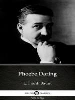 Phoebe Daring by L. Frank Baum - Delphi Classics (Illustrated)