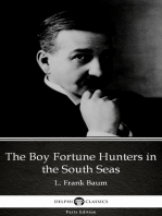 The Boy Fortune Hunters in the South Seas by L. Frank Baum - Delphi Classics (Illustrated)