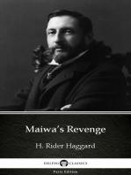 Maiwa's Revenge by H. Rider Haggard - Delphi Classics (Illustrated)