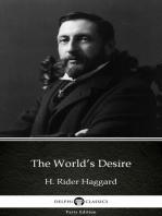 The World's Desire by H. Rider Haggard - Delphi Classics (Illustrated)