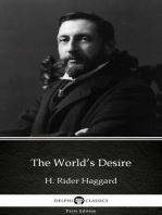 The World's Desire by H. Rider Haggard - Delphi Classics (Illustrated)