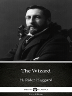The Wizard by H. Rider Haggard - Delphi Classics (Illustrated)