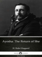 Ayesha The Return of She by H. Rider Haggard - Delphi Classics (Illustrated)