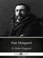 Fair Margaret by H. Rider Haggard - Delphi Classics (Illustrated)