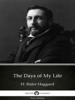 The Days of My Life by H. Rider Haggard - Delphi Classics (Illustrated)