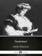 Summer by Edith Wharton - Delphi Classics (Illustrated)