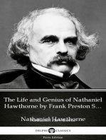 The Life and Genius of Nathaniel Hawthorne by Frank Preston Stearns by Nathaniel Hawthorne - Delphi Classics (Illustrated)