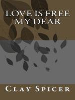 Love Is Free My Dear