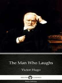 The Man Who Laughs by Victor Hugo - Delphi Classics (Illustrated)
